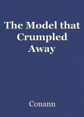 The Model that Crumpled Away