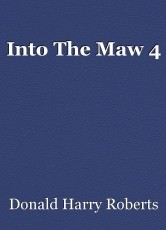 Into The Maw 4