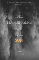 The Harbingers of the Sun