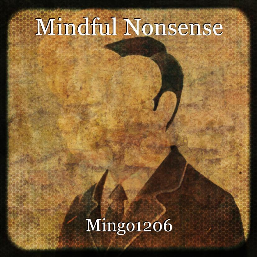 Mindful Nonsense