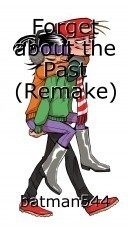 Forget about the Past (Remake)