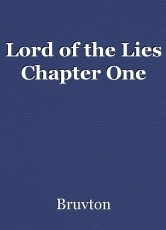 Lord of the Lies Chapter One