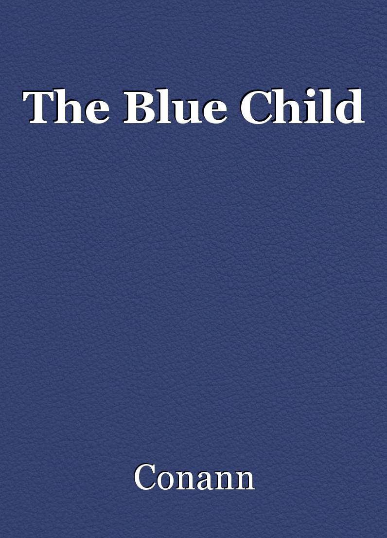 The Blue Child