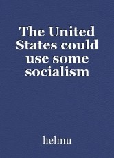 The United States could use some socialism