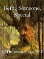 Being Someone, Special