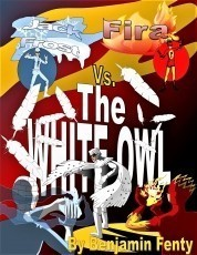 Jack Frost and Fira #8: The White Owl Mayhem