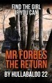Mr Forbes 8. The Return