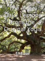 The Angel Oak: Lessons from the Original Yogis