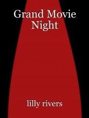 Grand Movie Night