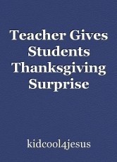 Teacher Gives Students Thanksgiving Surprise