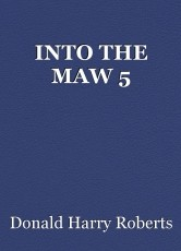 INTO THE MAW 5