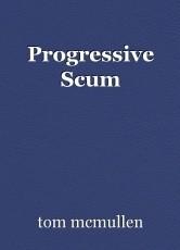 Progressive Scum
