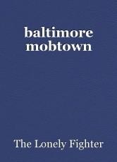 baltimore mobtown