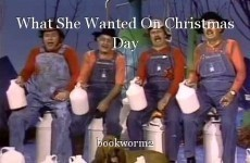 What She Wanted On Christmas Day