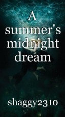 A summer's midnight dream