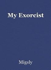 My Exorcist