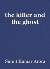 the killer and the ghost