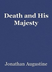 Death and His Majesty
