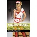 Nursing Desires: HOT and SEXY Romance!