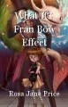 What If?; Fran Bow Effect