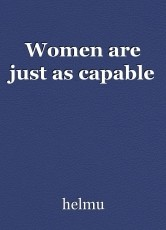 Women are just as capable