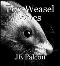 Fox-Weasel Woes