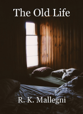 The Old Life