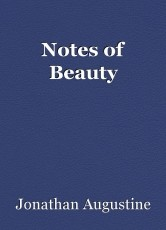Notes of Beauty
