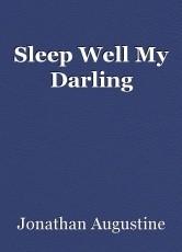 Sleep Well My Darling
