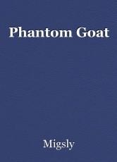 Phantom Goat