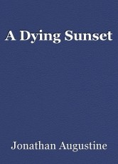 A Dying Sunset