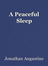 A Peaceful Sleep