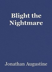 Blight the Nightmare