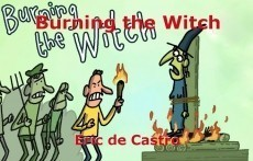 Burning the Witch