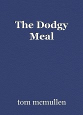 The Dodgy Meal