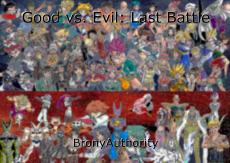 Good vs. Evil: Last Battle