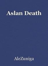 Aslan Death