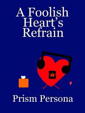 A Foolish Heart's Refrain