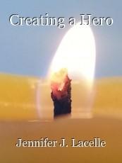 Creating a Hero