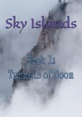 Tunnels of Doom (Sky Islands #1)