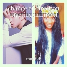 change of direction meeting namjoon