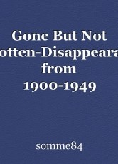 Gone But Not Forgotten-Disappearances from 1900-1949