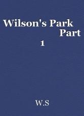 Wilson's Park                          Part 1