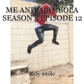 ME AND ABIMBOLA SEASON 5 EPISODE 12