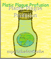 Plastic Plague Profusion