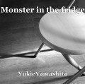 Monster in the fridge
