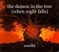 the demon in the tree (when night falls)