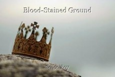 Blood-Stained Ground
