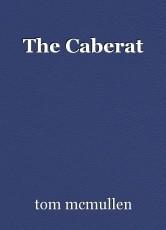 The Caberat