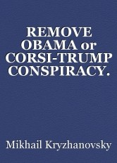 REMOVE OBAMA or CORSI-TRUMP CONSPIRACY.